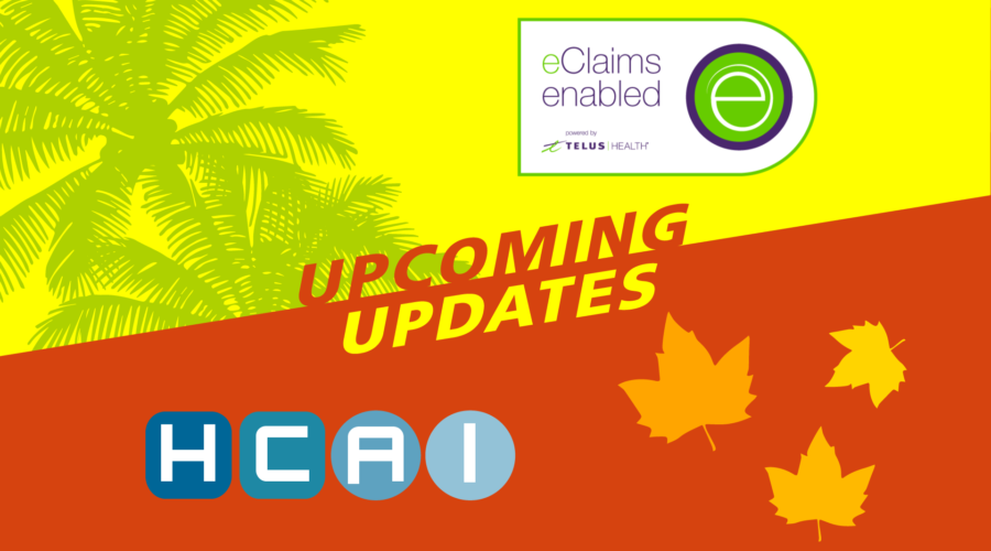 Summer-Fall updates on their way from HCAI and TELUS Health eClaims